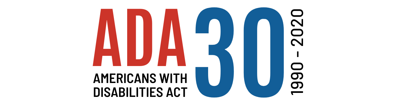 a d a 30, americans with disabilities act, 1990 to 2020